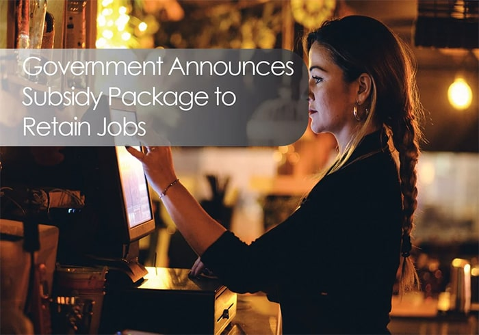 Government Announces Subsidy Package To Retain Jobs