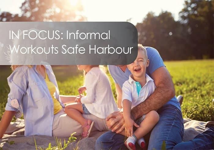 Informal Workouts Safe Harbour