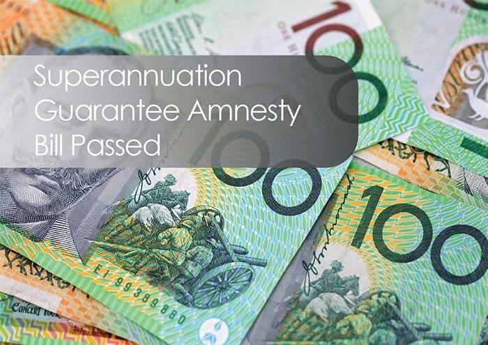 Superannuation Guarantee Amnesty Bill Passed