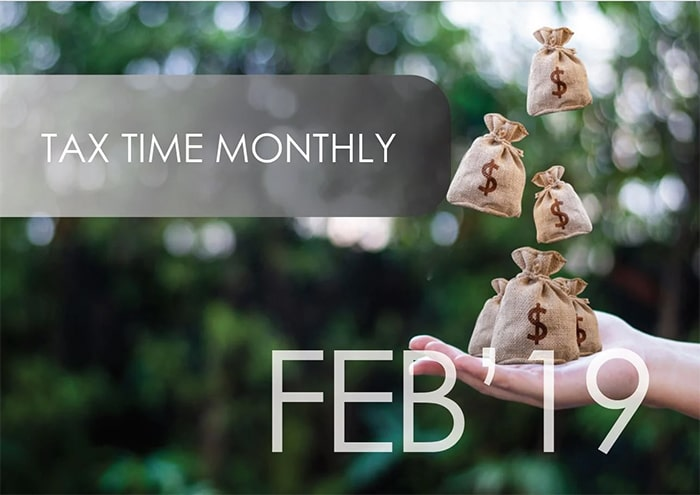 Tax Time Monthly February 2019